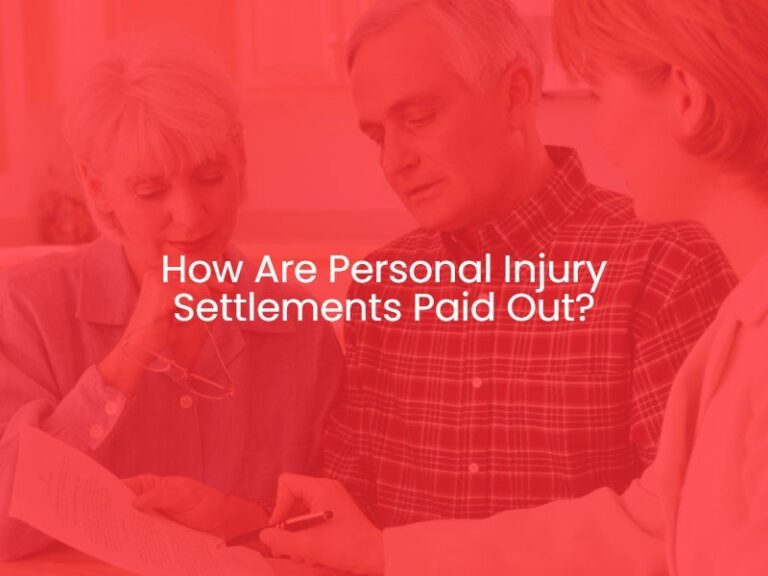 How Are Personal Injury Settlements Paid Out?