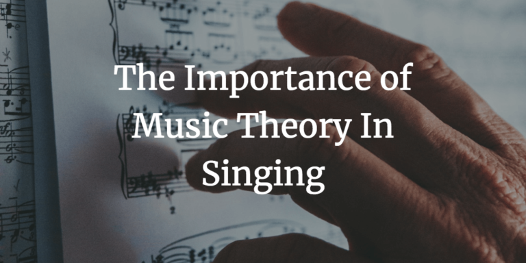 Is Music Theory Important for Singing?